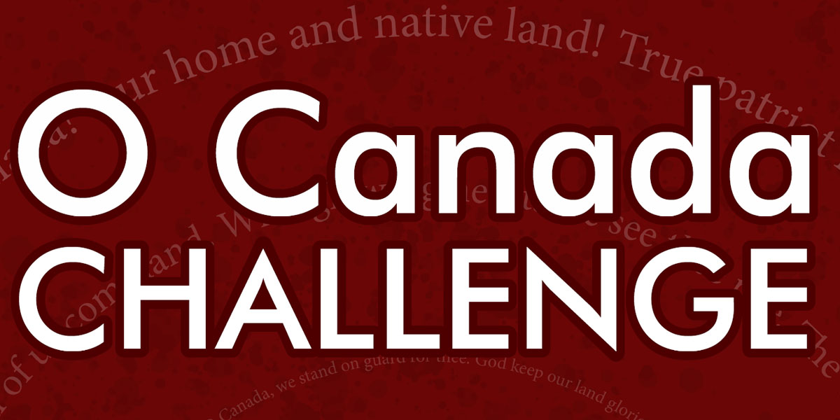O Canada Challenge