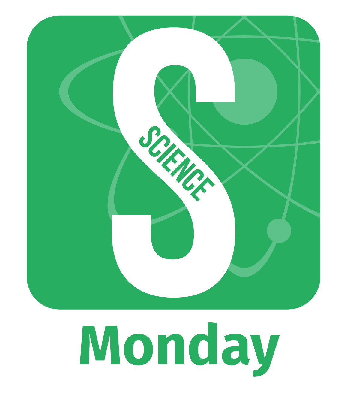 STEAM - Science Monday