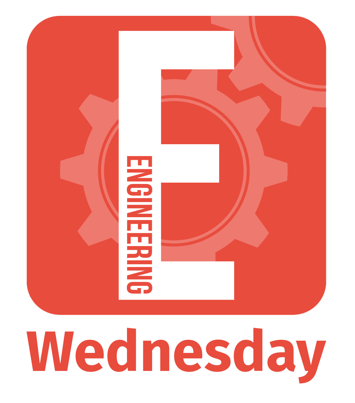 STEAM - Engineering Wednesday